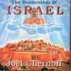 Joel Chernoff - The Restoration Of Israel