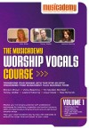 Musicademy - Worship Vocals Course Vol 1