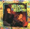 Millions & Millions - Millions & Millions