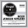 Dixie Jubilee Singers, Bryant's Jubilee Quartet - Complete Recorded Works In Chronological Order 1924-1928/1931