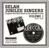 Selah Jubilee Singers - Complete Recorded Works In Chronological Order Vol 1 1939-1941