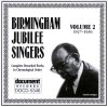 Birmingham Jubilee Singers - Complete Recorded Works In Chronologcal Order Vol 2 1927-1930