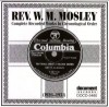 Rev W M Mosley - Rev W M Mosley Complete Recorded Works In Chronological Order (1926-1931)
