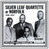 Silver Leaf Quartette Of Norfolk - Complete Recorded Works In Chronological Order 1928-1931