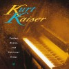 Kurt Kaiser - Psalms, Hymns And Spiritual Songs