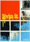 Livin It - Skate/BMX DVD's