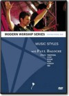 Paul Baloche - Music Styles Instructional DVD