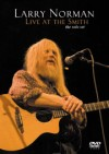 Larry Norman - Live At The Smith: The Solo Set