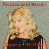 Laurie Sterling - I'm Looking At Heaven