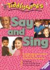 Various - Tiddlywinks: Say and Sing