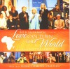 Bill & Gloria Gaither & Their Homecoming Friends - Love Can Turn The World: Live From South Africa