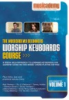 Musicademy - Worship Keyboard Course: Beginners Vol 1