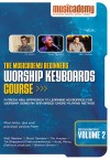 Musicademy - Worship Keyboard Course: Beginners Vol 2
