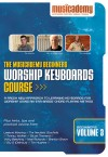 Musicademy - Worship Keyboard Course: Beginners Vol 3