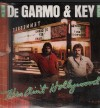 DeGarmo & Key Band - This Ain't Hollywood