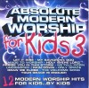 Absolute For Kids - Absolute Modern Worship For Kids 3