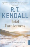R.T. Kendall - Total Forgiveness