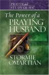 Stormie Omartian - The Power of a Praying? Husband Prayer and Study Guide