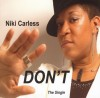 Niki Carless - Don't Conform