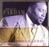 Bruce Parham - Dwell Together