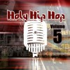 Various - Holy Hip Hop Vol 5: Taking The Gospel To The Streets