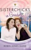 Robin Jones Gunn - Sisterchicks in Gondolas