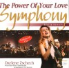 Darlene Zschech With The West Australian Symphony Orchestra - The Power Of Your Love Symphony: Live In Australia