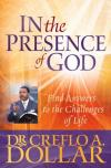 Dr Creflo A. Dollar - In the Presence of God