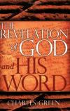 Charles Green - The Revelation of God and His Word