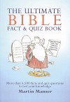 Martin Manser - The Ultimate Bible Fact & Quiz Boook