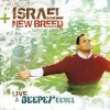 Israel And New Breed - A Deeper Level