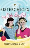 Robin Jones Gunn - Sisterchicks Say Ooh La La!