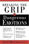 Janet Maccaro - Breaking the Grip of Dangerous Emotions