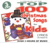 Wonder Kids - A Treasury Of The Top 100 Christmas Songs For Kids