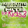 Absolute For Kids - Absolute Smash Hits For Kids 3