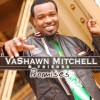 VaShawn Mitchell & Friends - Promises