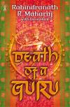 Rabindranath Maharaj & Dave Hunt - Death Of A Guru