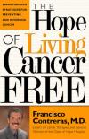 Francisco Contreras - The Hope of Living Cancer Free