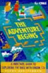 Terry Clutterham - The Adventure Begins: Practical Guide to Exploring the Bible with Under-12s