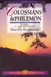 Martha Reapsome - LifeBuilder: Colossians & Philemon