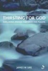 James Sire - Thirsting for God: Exploring Prayer Throught the Psalms