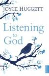 Joyce Huggett - Listening To God