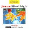 Various - Jesus Lifted High: Live From Worship Together Canada