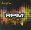RPM - Give My All: RPM Live