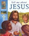 Lois Rock - Tell Me About Jesus