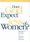 Rogers & Hogg - Does God Expect Less of Women? (Partnership Study Guide)