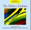 Stoneleigh - The Father's Embrace: Live Worship From Stoneleigh International Bible Week 2001