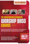 Musicademy - Worship Bass Course: Beginners Box Set Vols 1-3