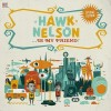 Hawk Nelson - Hawk Nelson Is My Friend (Special Edition)