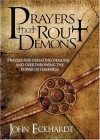 John Eckhardt - Prayers that Rout Demons